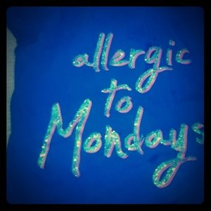 Allergic To Monday's Shirt
